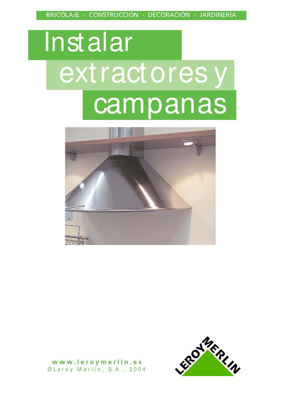 Instalacion de extractores y campanas de cocina by for Extractores de cocinas