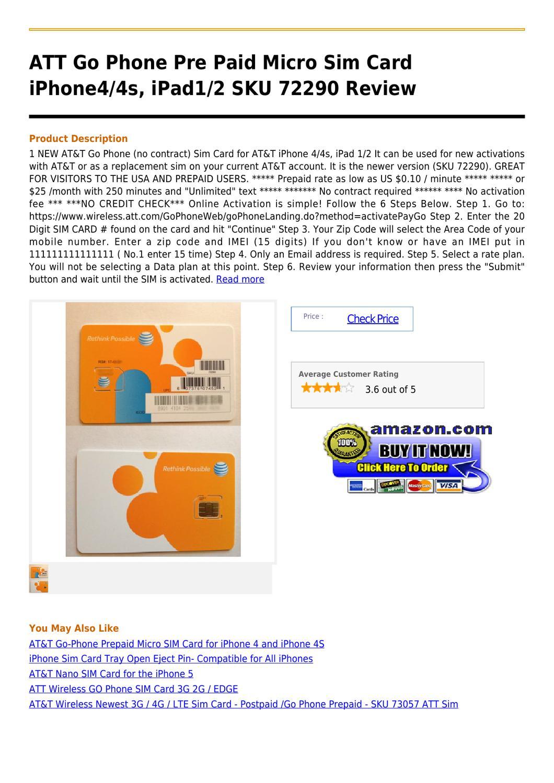 Att Go Phone Pre Paid Micro Sim Card Iphone4 4s Ipad1 2