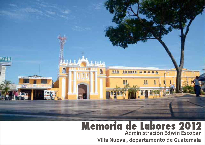 Memoria de labores 2012 by municipalidad villa nueva issuu for Memoria descriptiva de un colegio
