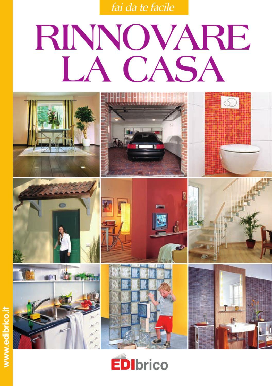 Rinnovare la casa by edibrico issuu for Rinnovare casa