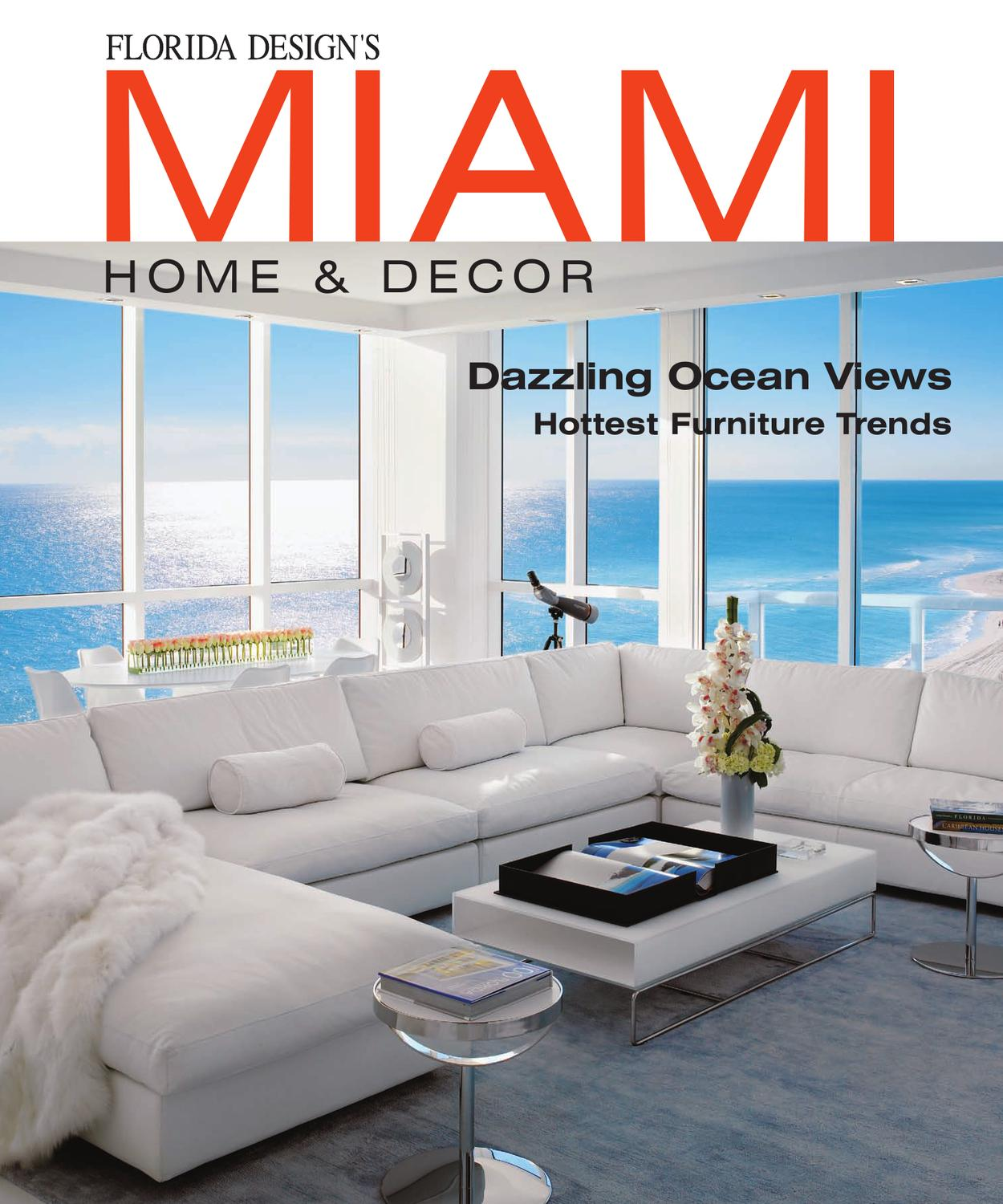 Miami home decor magazine by bill fleak issuu for Deco design magazine