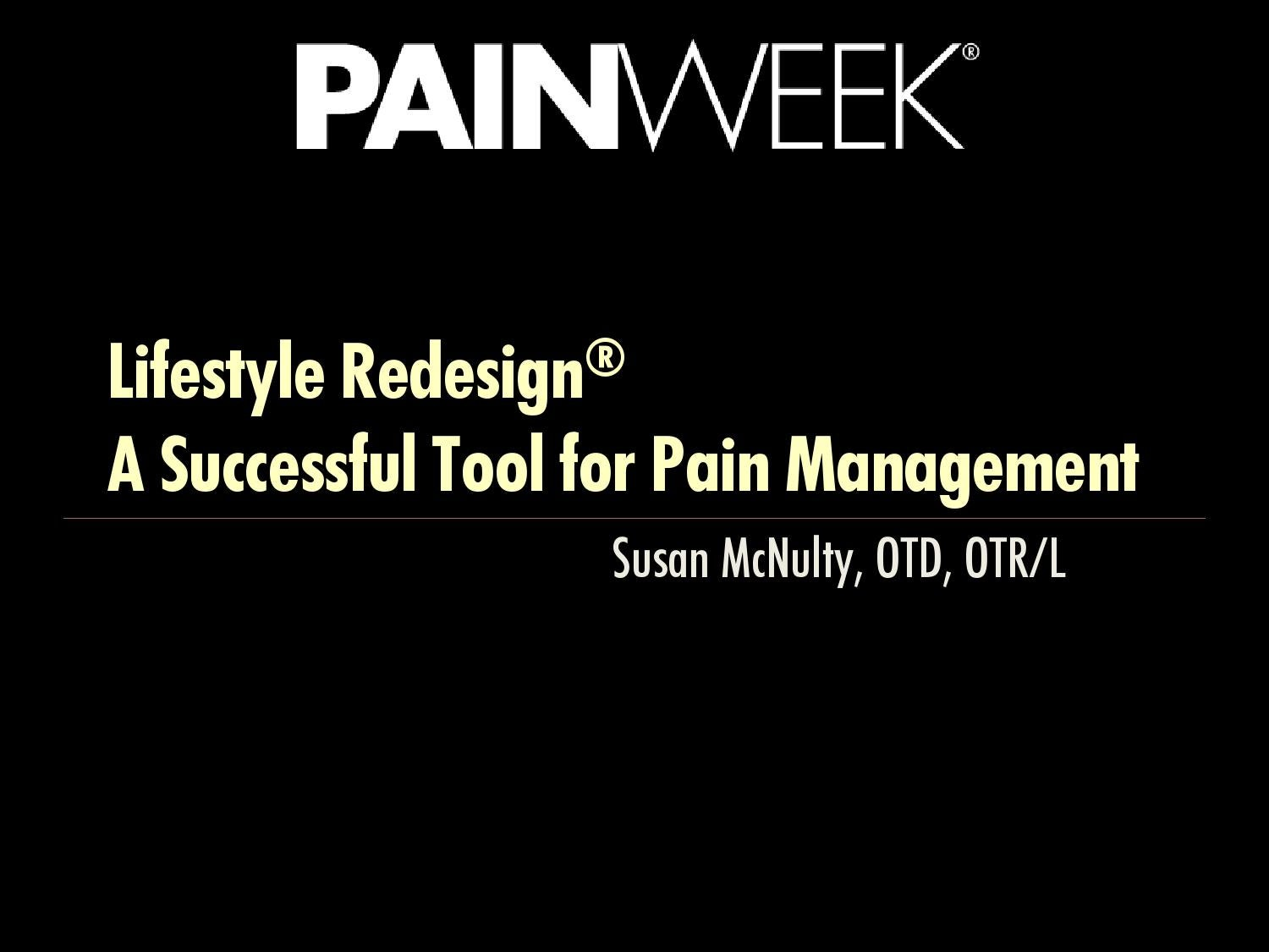 Lifestyle Redesign A Successful Tool For Pain Management By Painweek Issuu