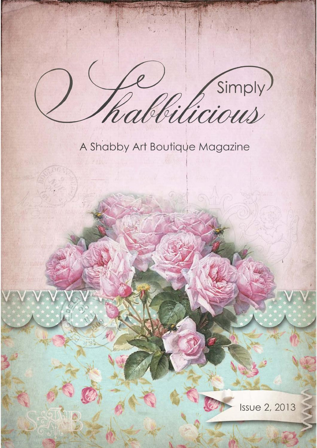 simply shabbilicious magazine issue 2 2013 by shabby art boutique by woodberry designs issuu. Black Bedroom Furniture Sets. Home Design Ideas