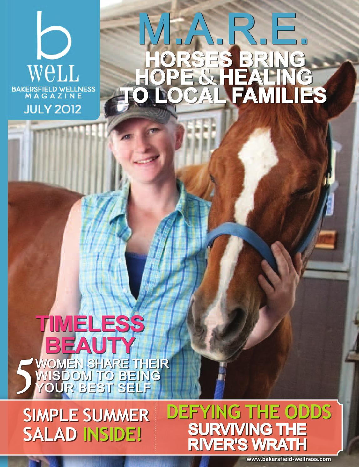 B Well Magazine July 2012 By Bakersfield Wellness Magazine