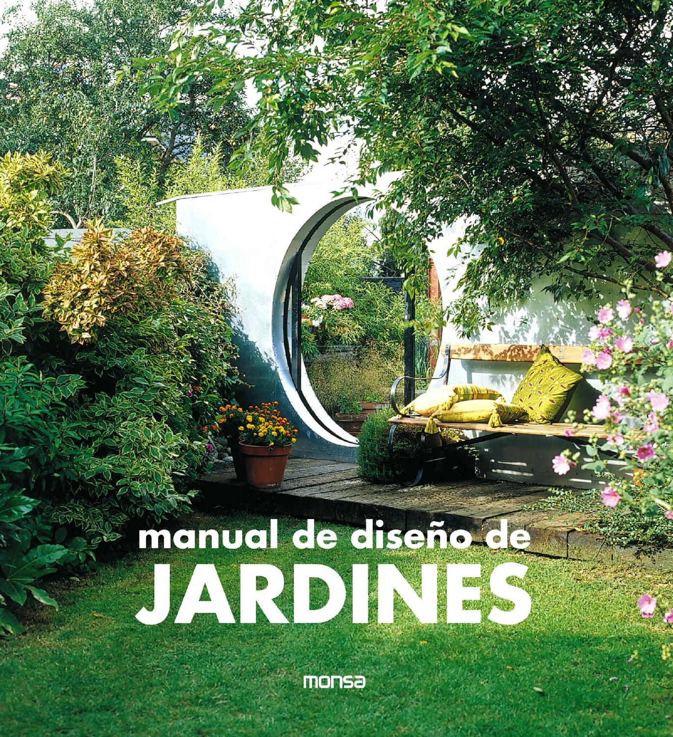 Manual de dise o de jardines by monsa publications issuu for Diseno de jardines y paisajismo