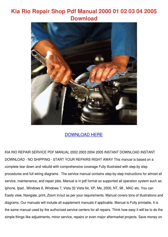 Kia Rio Repair Shop Pdf Manual 2000 01 02 03 By Carleyberube