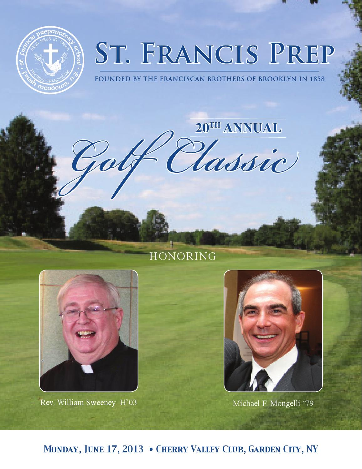 St Francis Prep 39 S 20th Annual Golf Classic Journal 2013 By St Francis Preparatory School Issuu