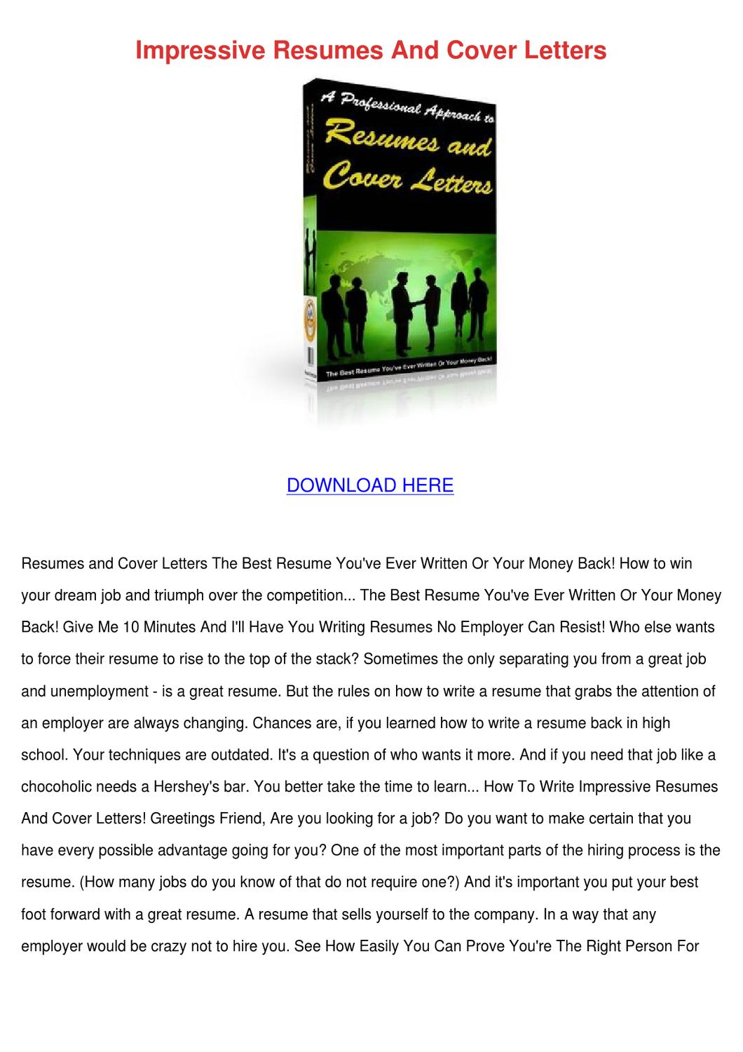 impressive cover letters Recruiters appreciate reading cover letters that demonstrate the sincerity and interest of the job seeker writing an impressive cover letter is more than simply producing a letter that's free from typographical errors.