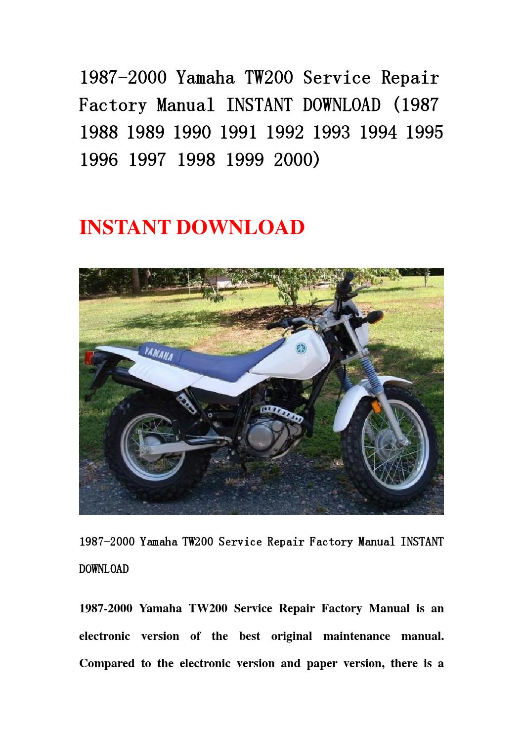1987 2000 Yamaha Tw200 Service Repair Factory Manual