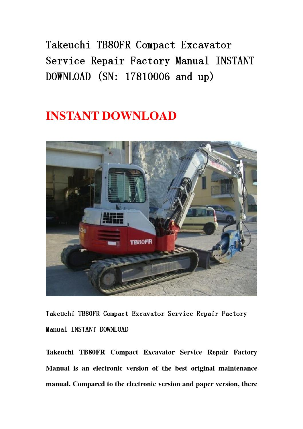 takeuchi tb80fr compact excavator service repair factory. Black Bedroom Furniture Sets. Home Design Ideas