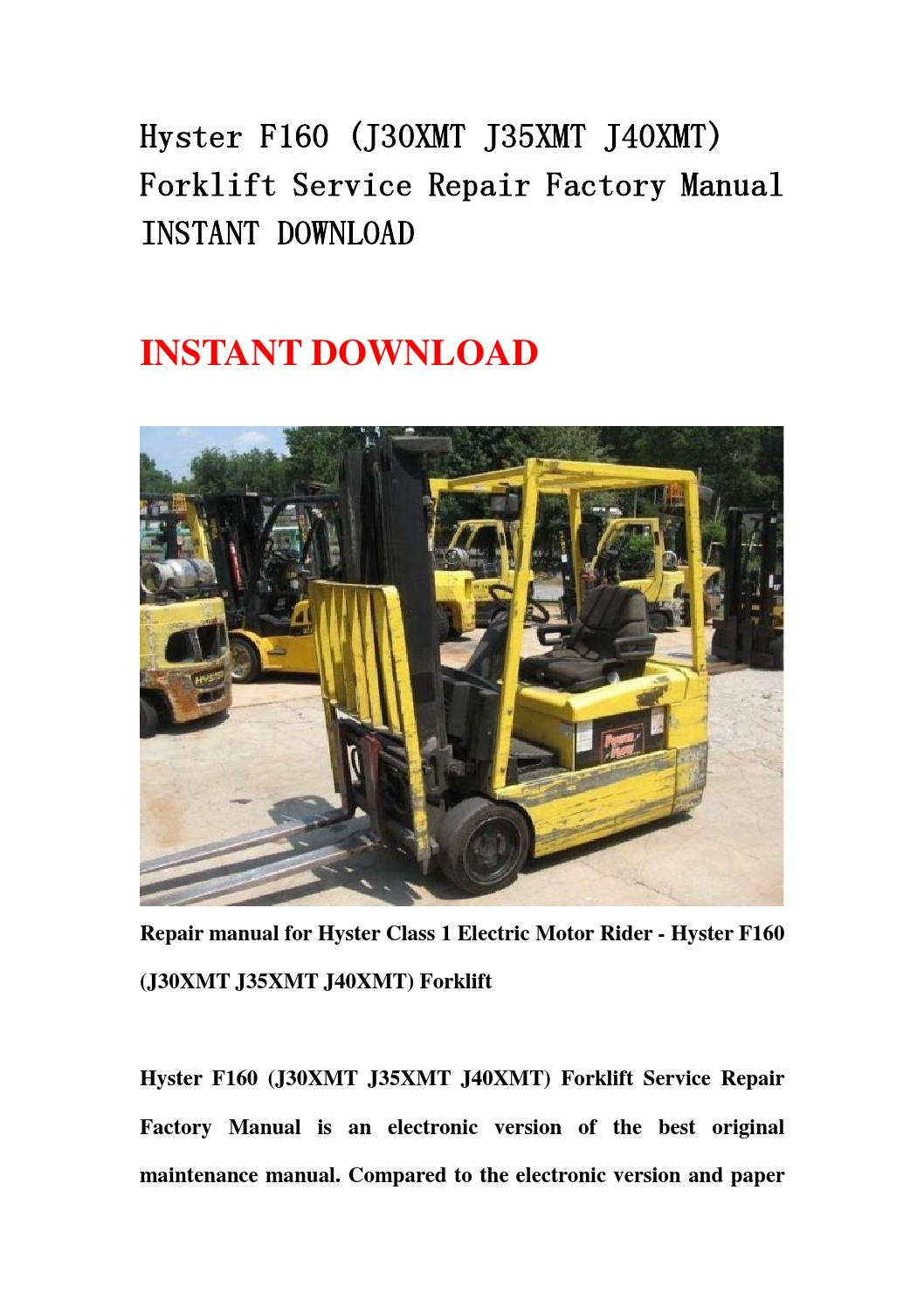 Hyster F160  J30xmt J35xmt J40xmt  Forklift Service Repair