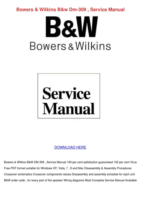 Bowers Wilkins Bw Dm 309 Service Manual By Koreykerr