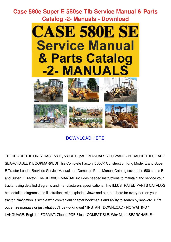 Case 580e Super E 580se Tlb Service Manual Pa By Lindseyle
