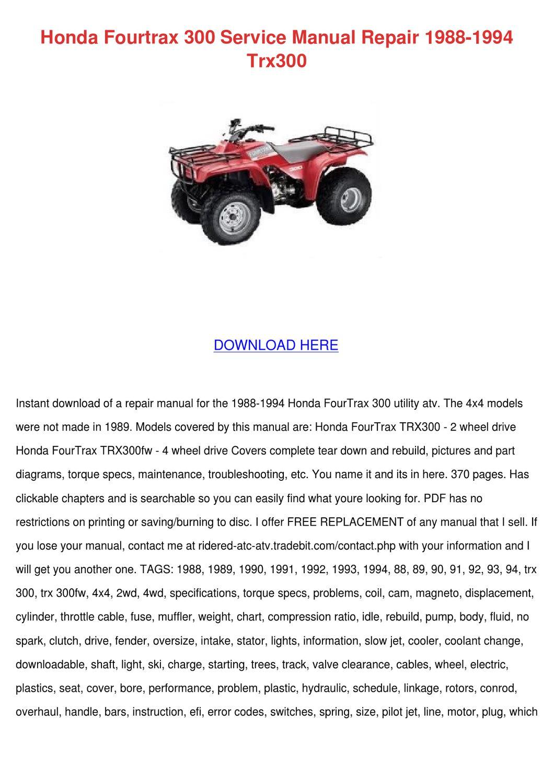 honda fourtrax 300 service manual repair 1988 by honda fourtrax 300 4x4 manual honda fourtrax 300 repair manual pdf