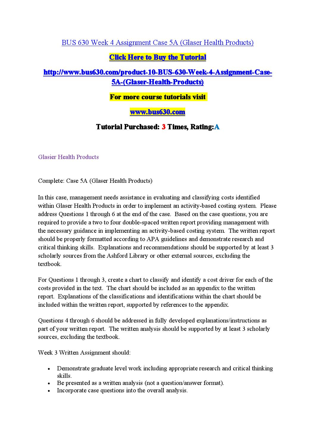 case 5a glaser health products Tutorialrank is a online tutorial store we provides ashford bus 630 entire course (old)  ashford bus 630 week 3 assignment case 5a (glaser health products) (old.