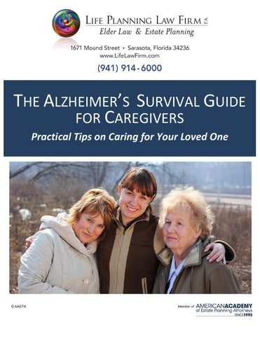 Alzheimers survival guide for caretakers