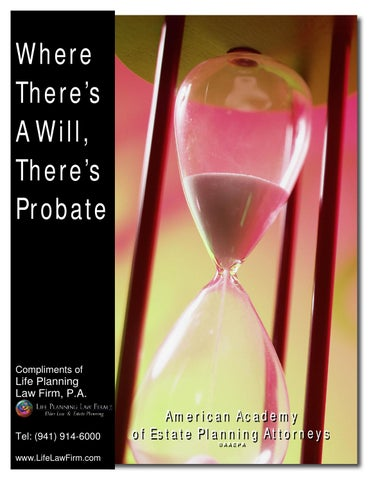 Where there is a will there is probate