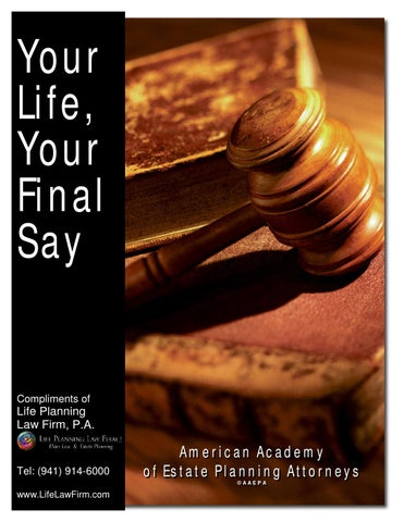 Your life your final say