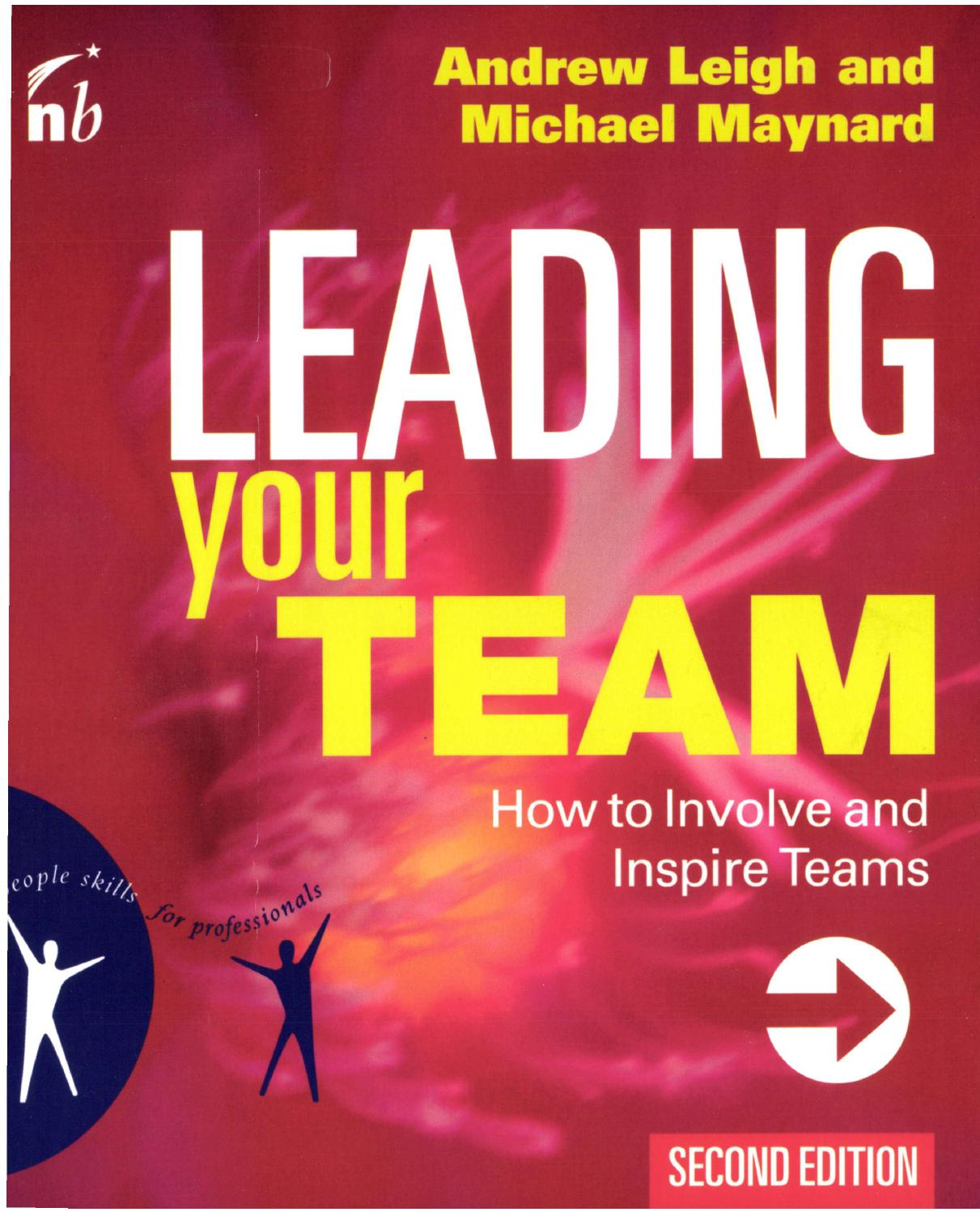 leigh and maynard Andrew leigh warns that a team's reluctance for 'develo home lead  sub-categories  six steps to team enlightenment andrew leigh share this content tags management  andrew leigh is a director of maynard leigh associates, a fellow of the cipd, and joint author with michael maynard of leading your team.
