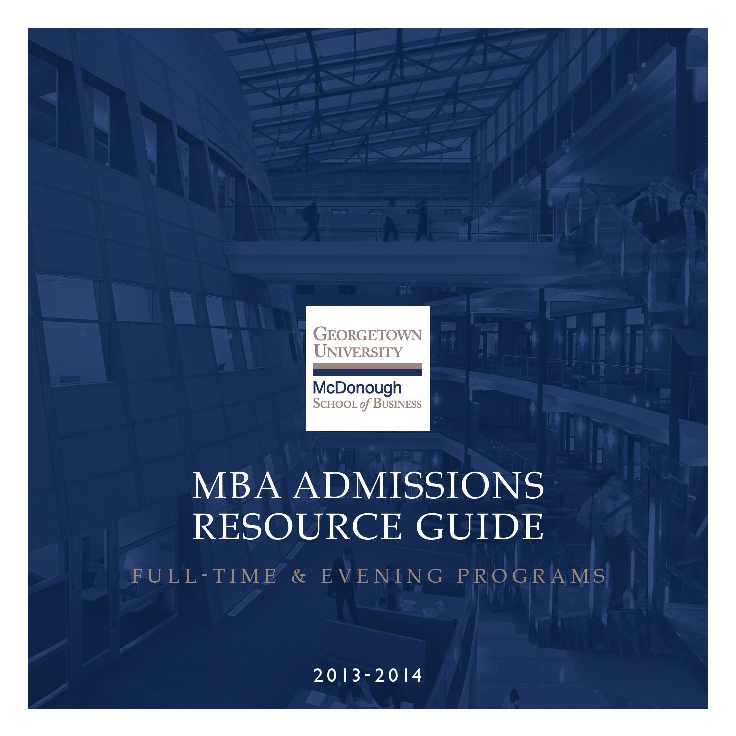 mba admissions resource guide by georgetown university mba admissions resource guide 2013 by georgetown university mcdonough school of business issuu