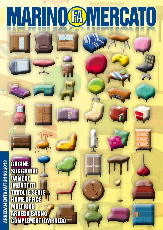 Marino fa mercato catalogo arredamento autunno 2013 by for Mercato arredamento