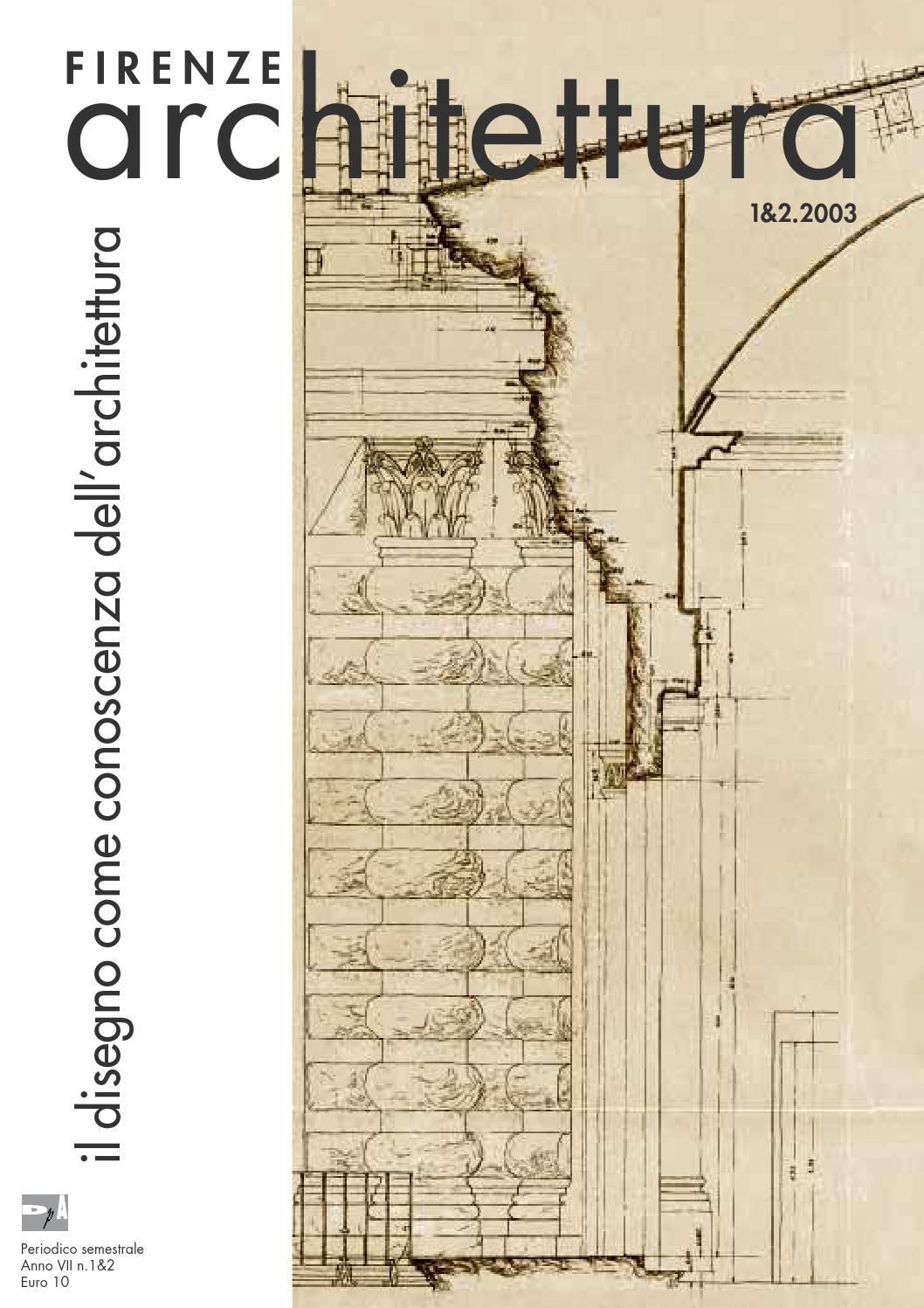 Firenze architettura 2003 1 2 by dida issuu for Disegno di architettura online