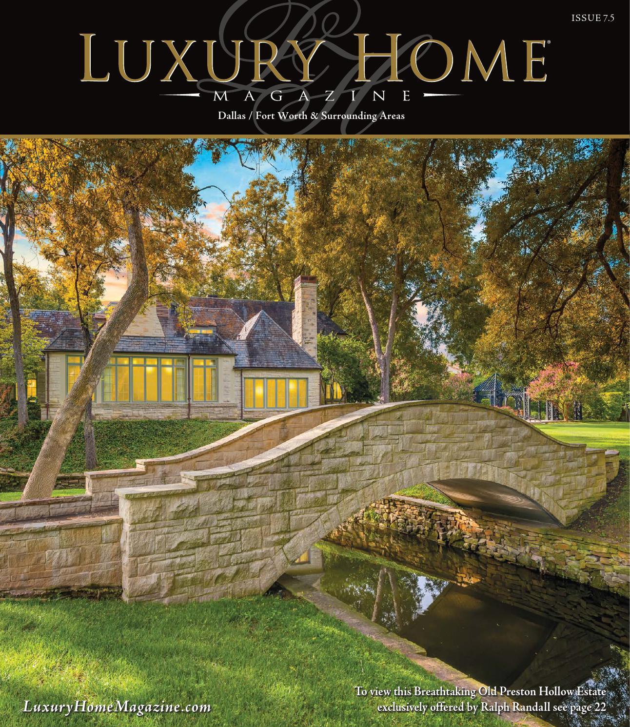 Luxury Residence By Dallas Design: Luxury Home Magazine Dallas
