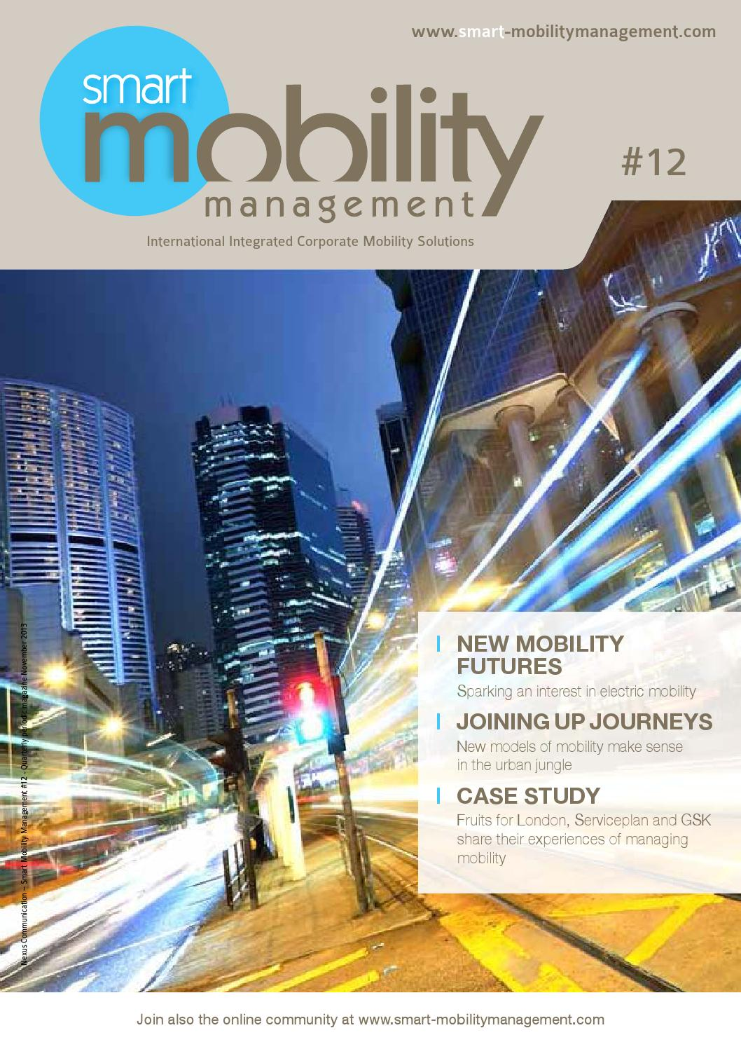Smart Mobility Management Issue 012 by Nexus Communication - issuu