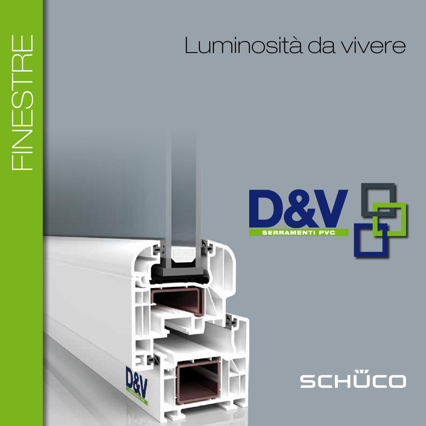 Catalogo finestre e serramenti in pvc schuco by d v by stefano balbo issuu - Finestre schuco pvc ...