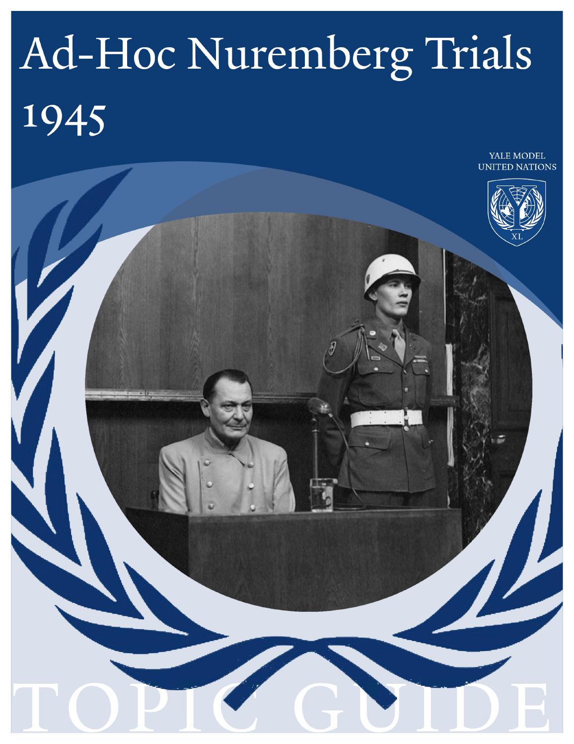 nuremberg trials topic guide by yale model united nations