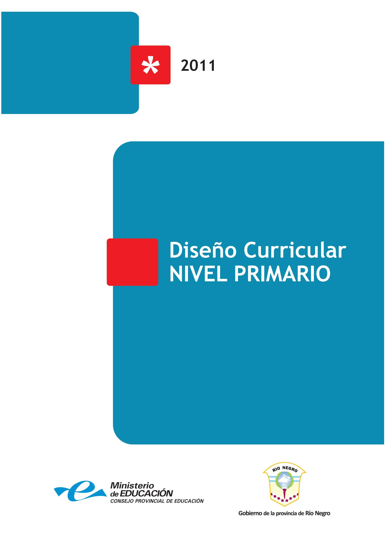 Dise o curricular nivel primario provincia de r o negro for Diseno curricular primaria