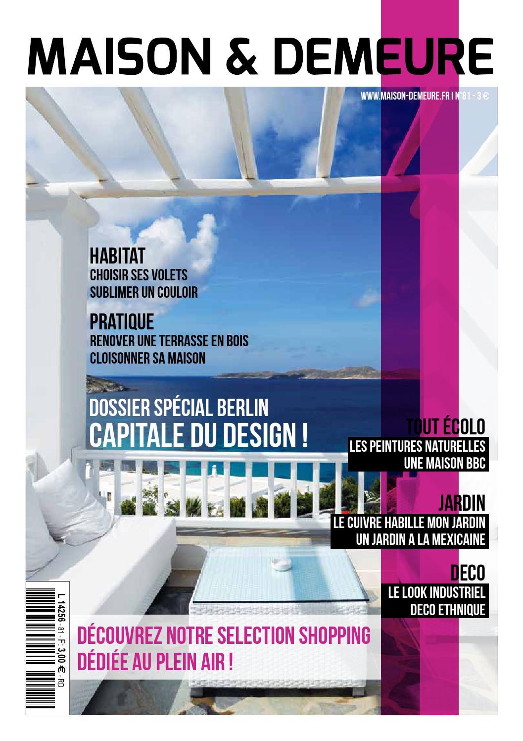 Magazine maison et demeure numero 81 by maison et demeure issuu - Maison demeure magazine ...