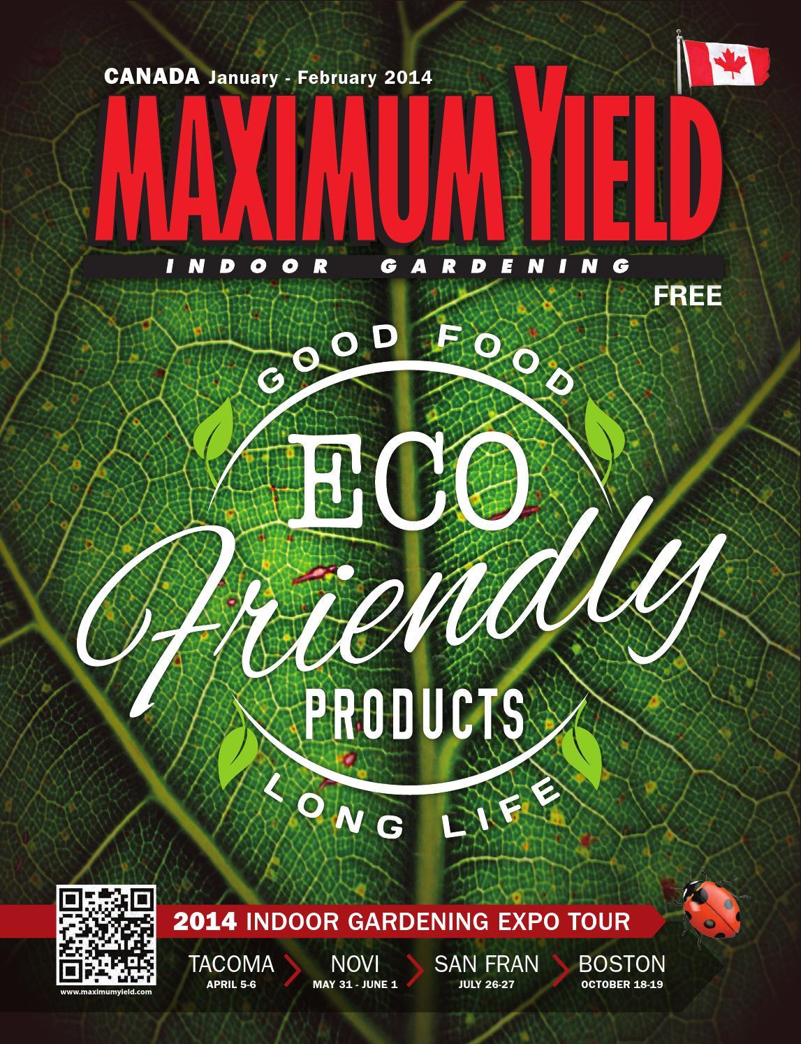 Maximum yield canada january february 2014 by maximum for Indoor gardening expo 2014