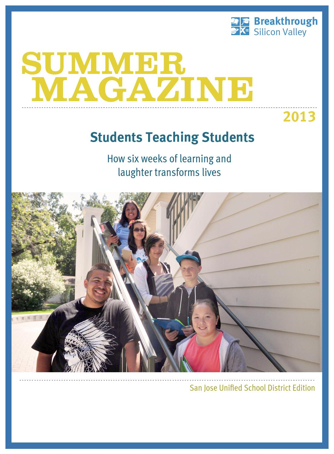 breakthrough silicon valley summer magazine by breakthrough breakthrough silicon valley summer magazine 2013 by breakthrough silicon valley issuu