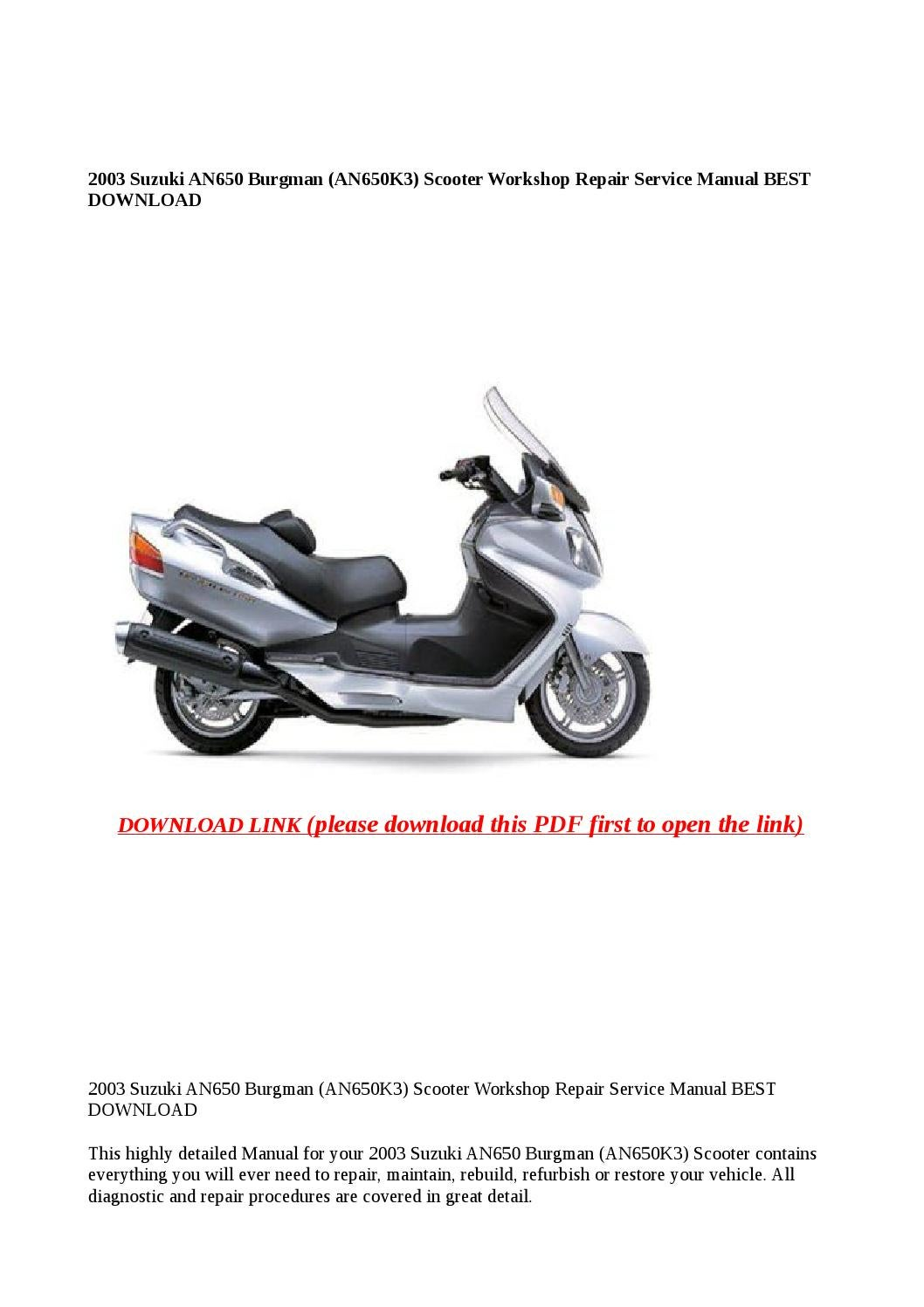 service manual suzuki burgman 650 manuals library for free rh 4free articles com 2003 Suzuki Burgman 650 Specs 2005 Suzuki Burgman 650