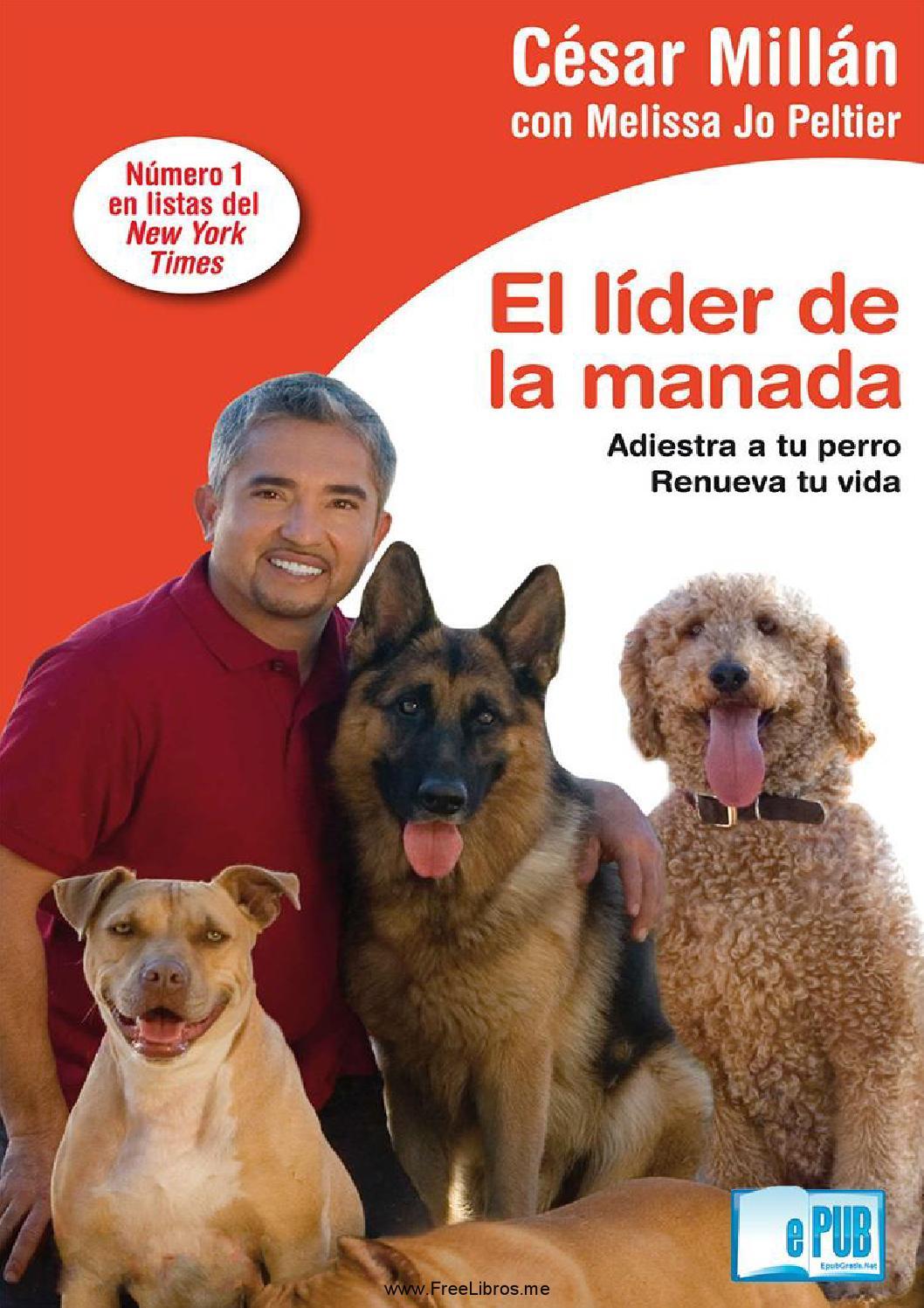 libro de cesar millan como criar al perro perfecto pdf