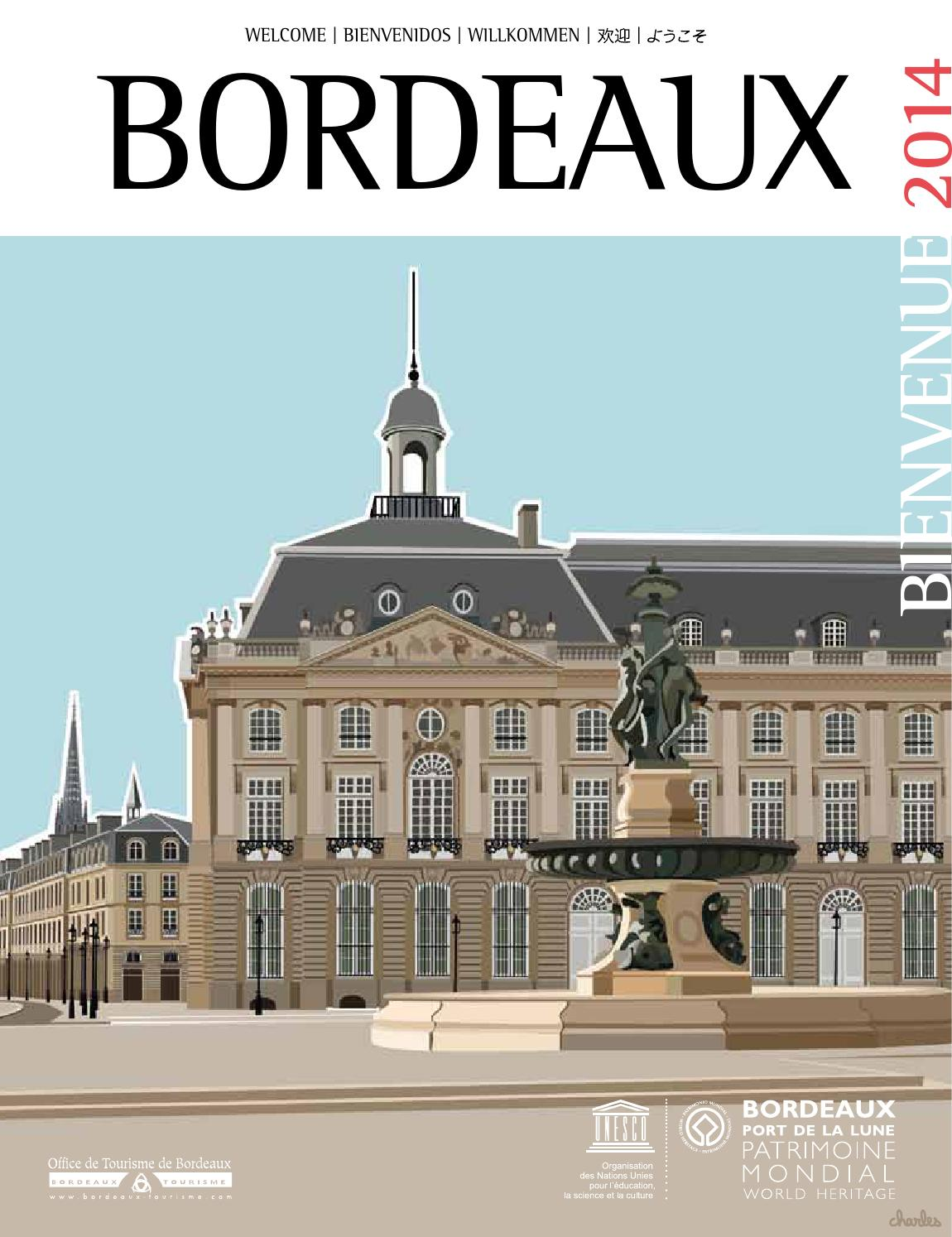 Bordeaux bienvenue 2014 by office de tourisme de bordeaux m tropole issuu - Office du tourisme de bordeaux ...