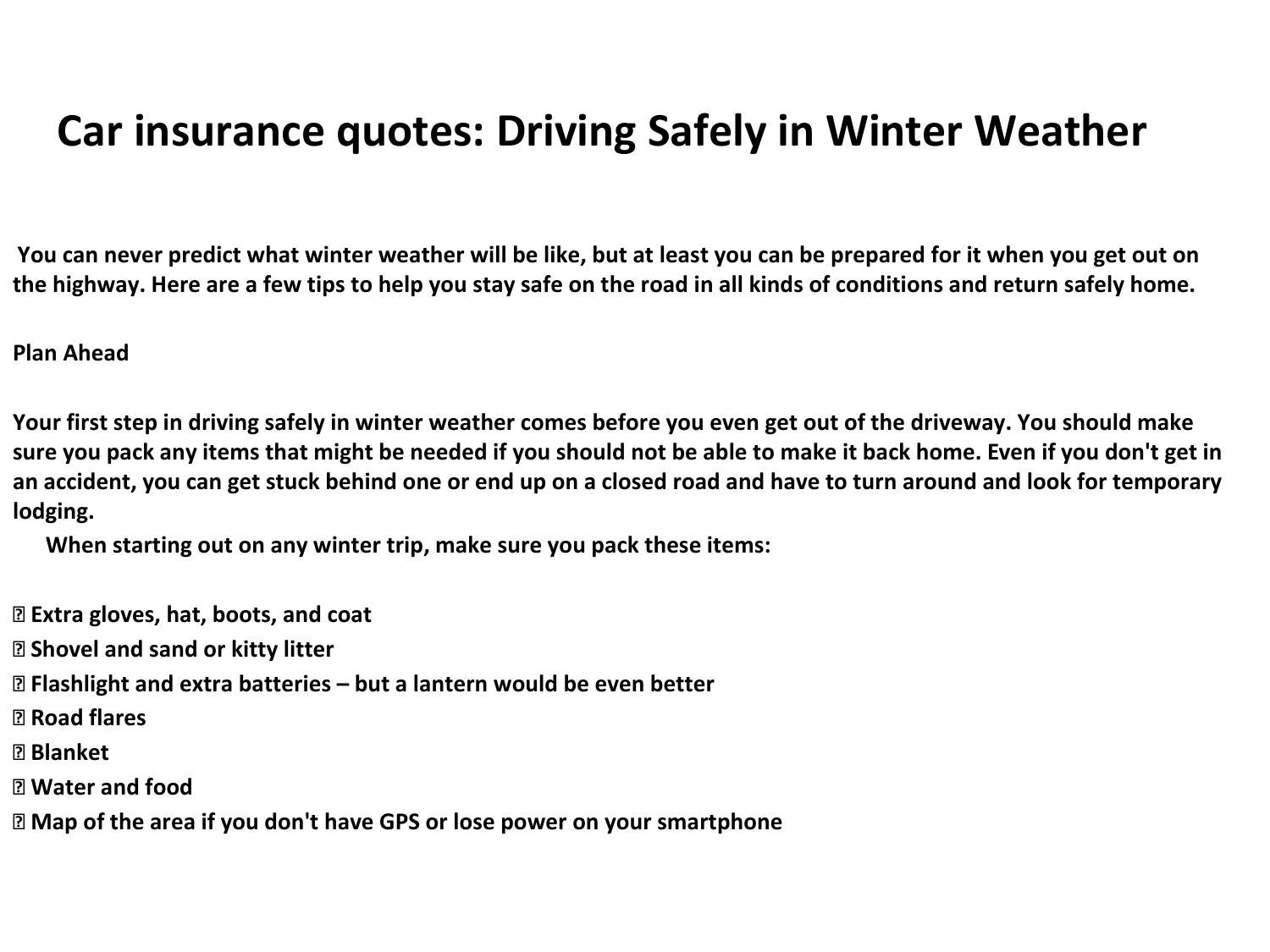Unique Car Insurance Quotes Driving Safely In Winter Weather By