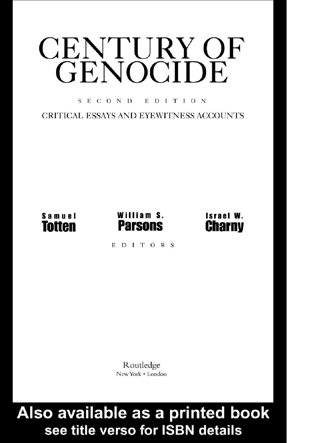 essays on genocide centuries of genocide essays and eyewitness  century of genocide critical esssesy and eyewitness accounts by century of genocide critical esssesy and eyewitness