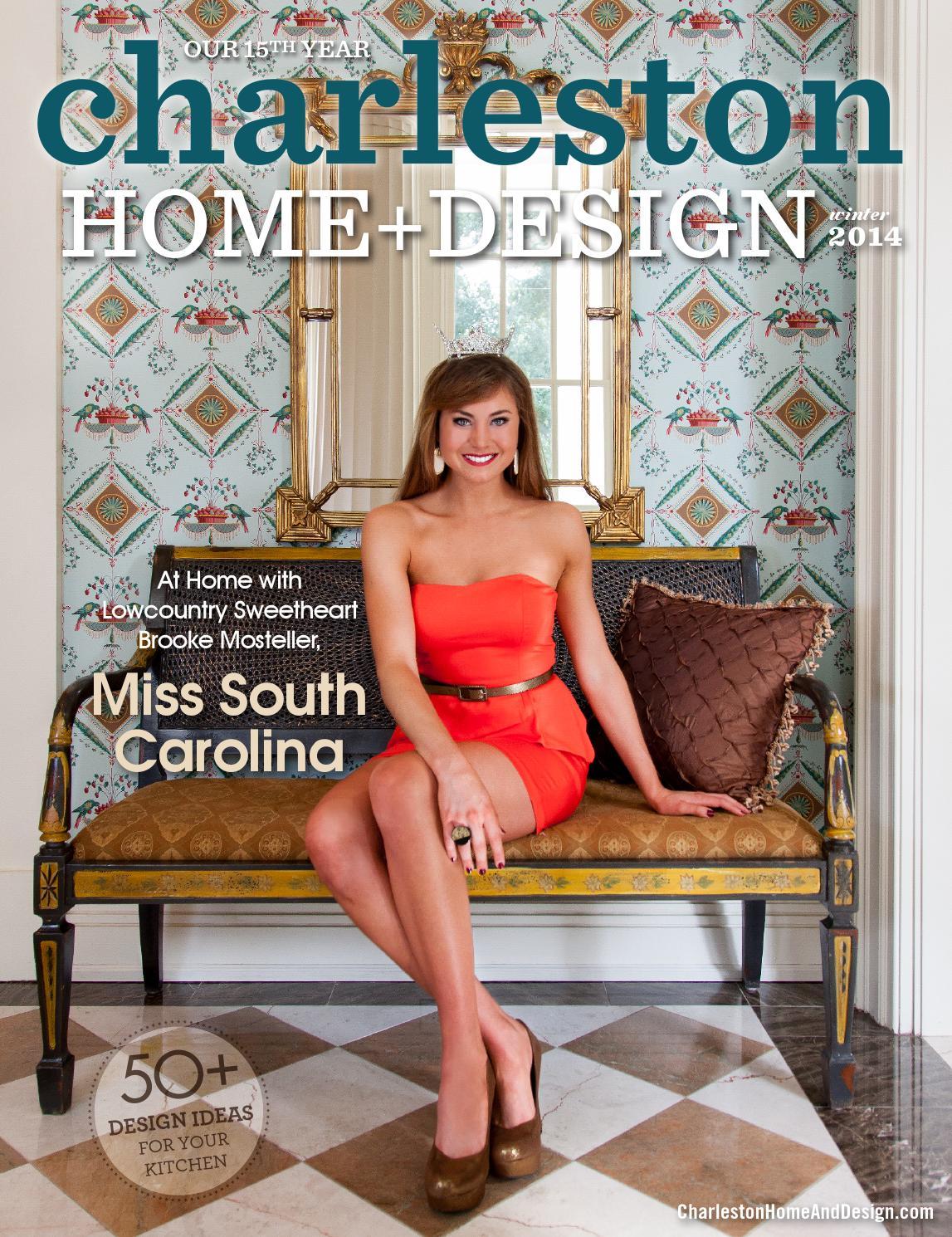 Charleston Home Design Magazine Winter 2014 By Charleston Home And Design Magazine Issuu