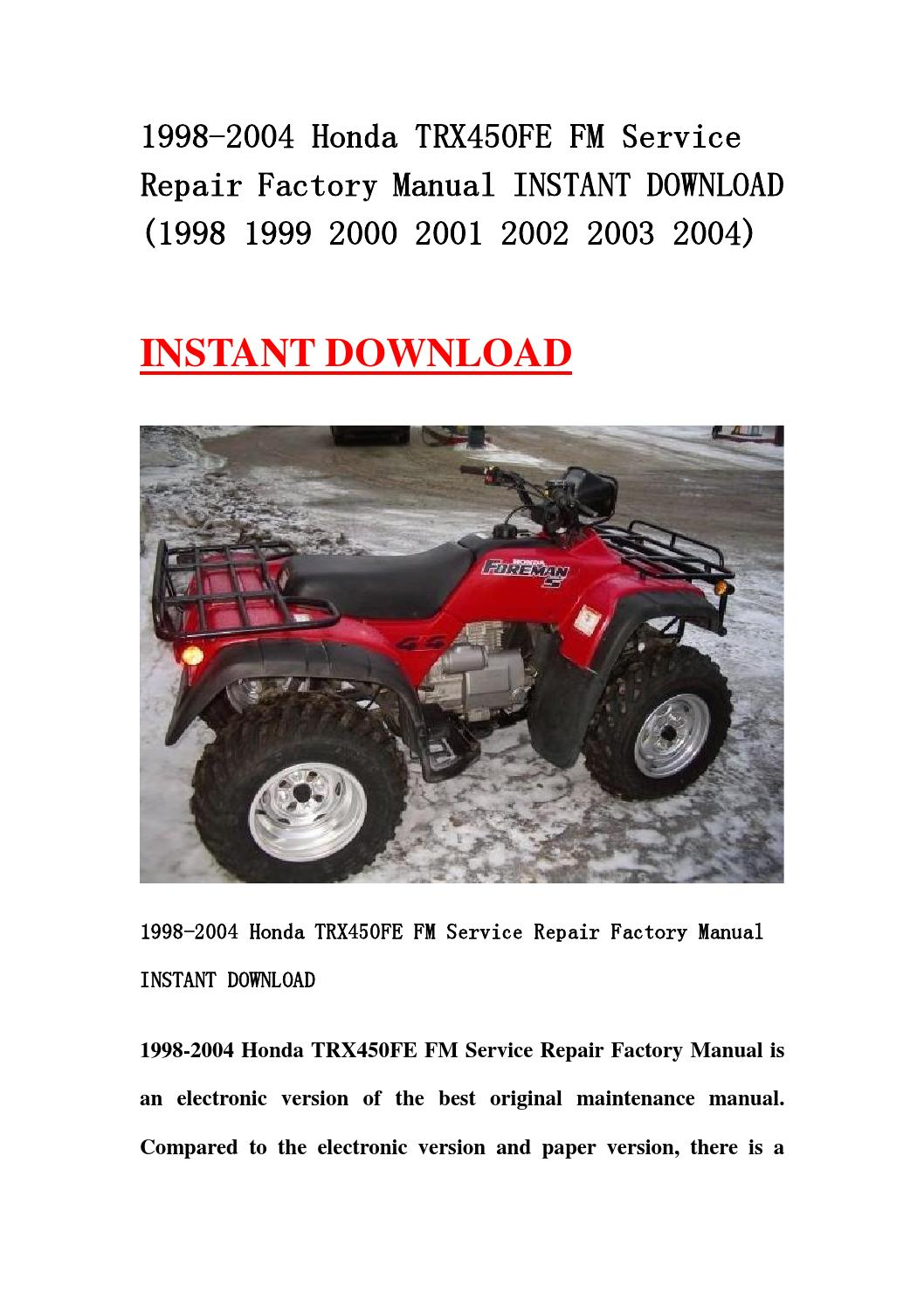1998 2004 honda trx450fe fm service repair factory manual. Black Bedroom Furniture Sets. Home Design Ideas