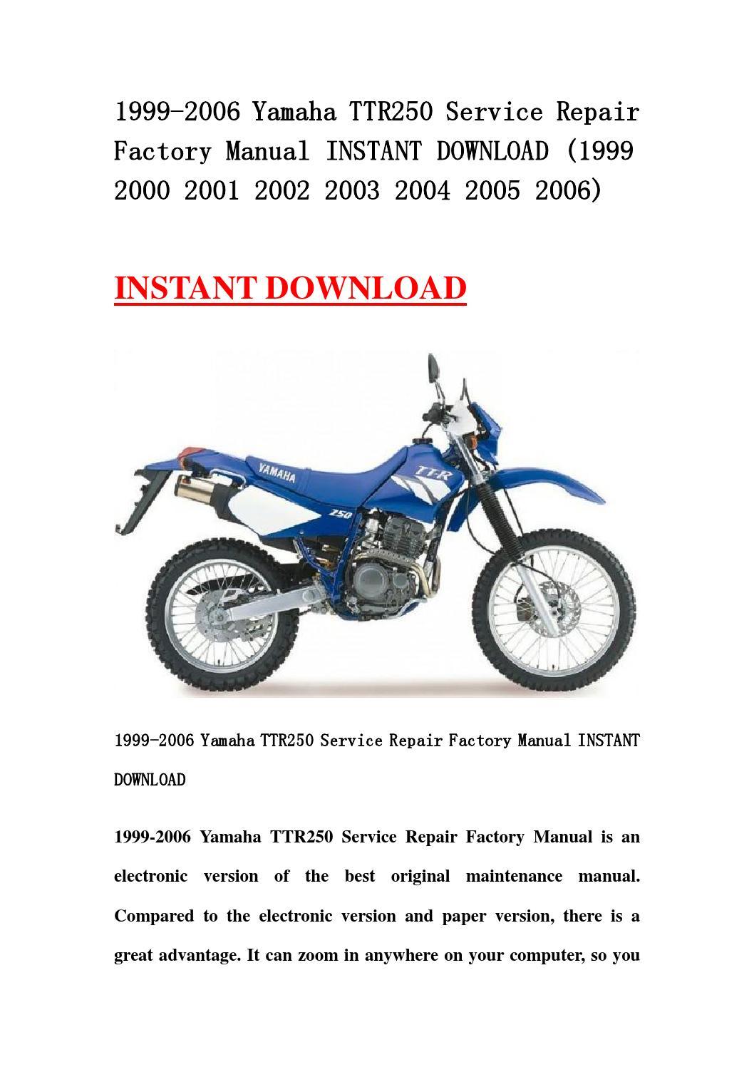 1999 2006 yamaha ttr250 service repair factory manual. Black Bedroom Furniture Sets. Home Design Ideas