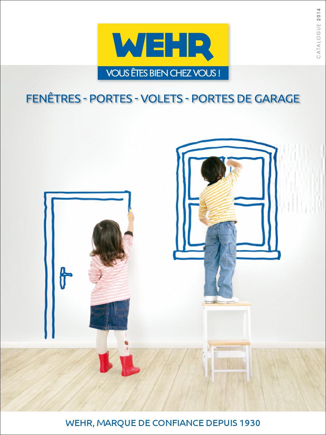 Wehr catalogue 2014 portes fen tres volets by wehr issuu for Fenetre wehr