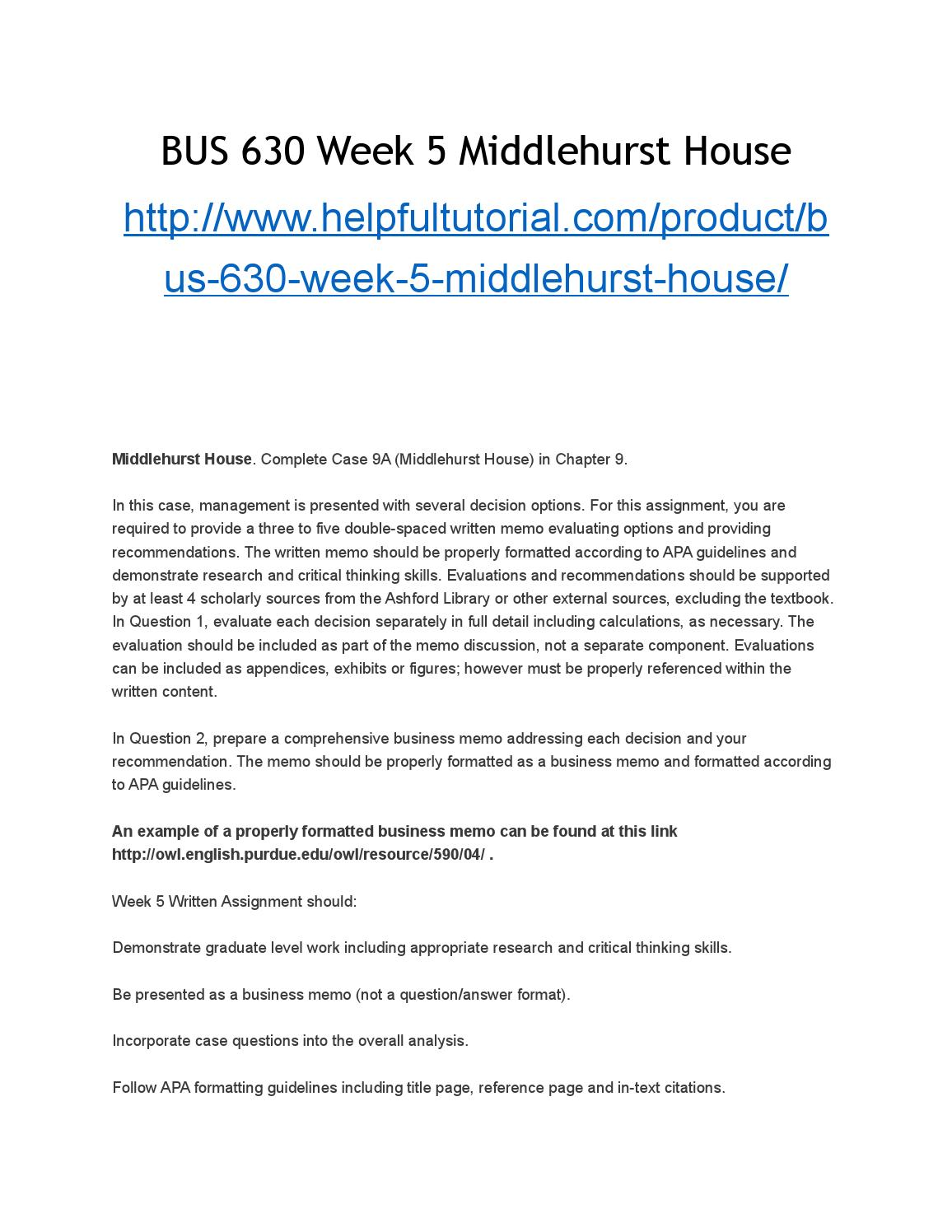 BUS 630 Week 5 Managerial Accounting Assignment (Middlehurst House )