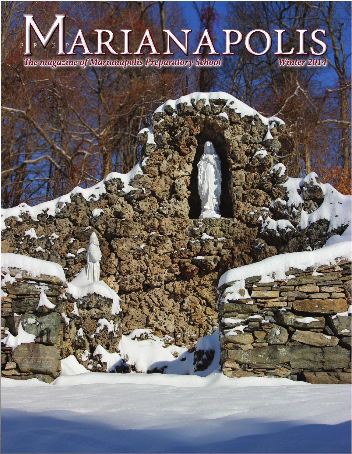 Marianapolis Preparatory School Magazine Winter 2014 By