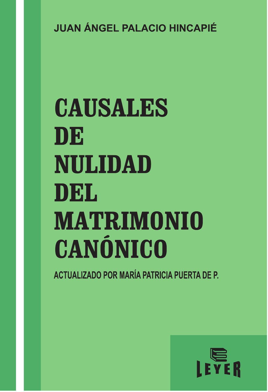 Matrimonio Catolico Causales De Nulidad : Causales de nulidad del matrimonio canónico by leyer issuu