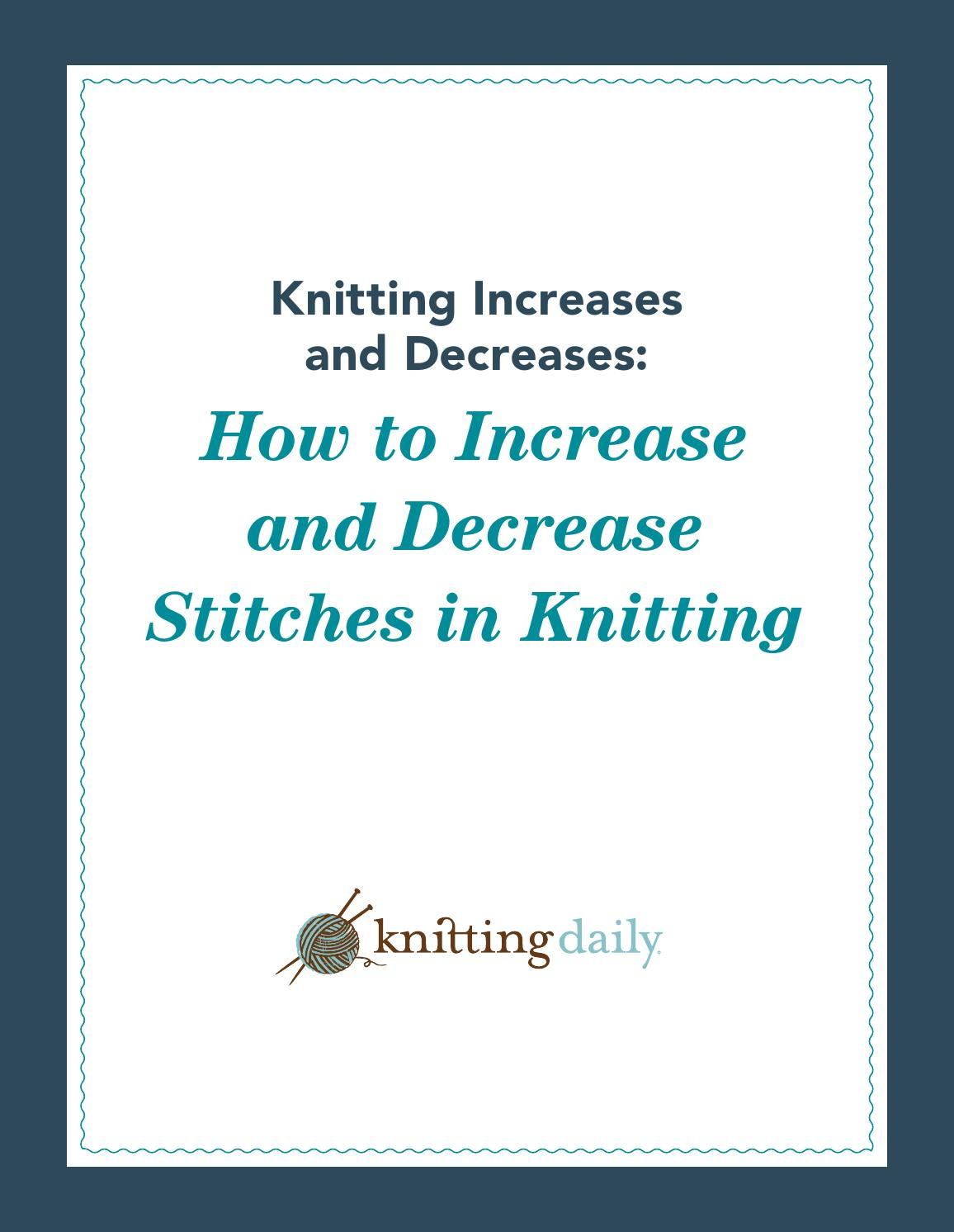 Knitting Help Increases : Knitting increases and decreases by jasmina sizz issuu