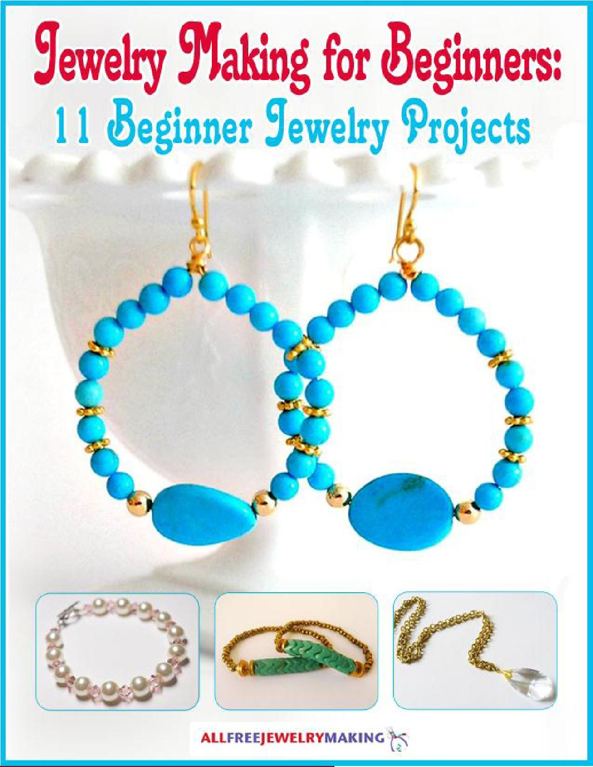 Jewelry Making For Beginners 11 Beginner Jewelry Projects