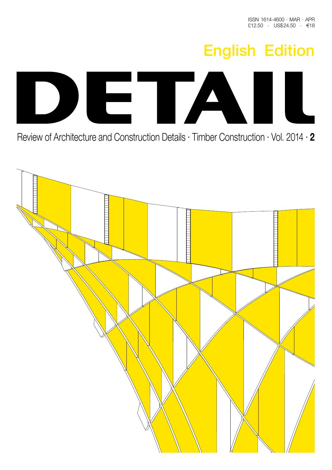 DETAIL English 02/2014 Timber Construction by DETAIL - issuu