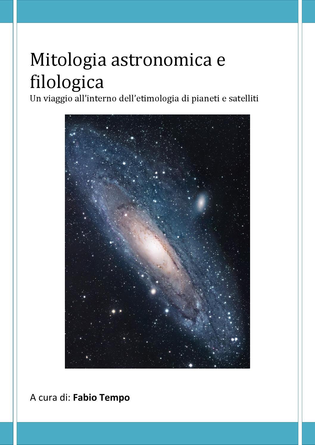mitologia astronomica e filologica a cura di fabio tempo